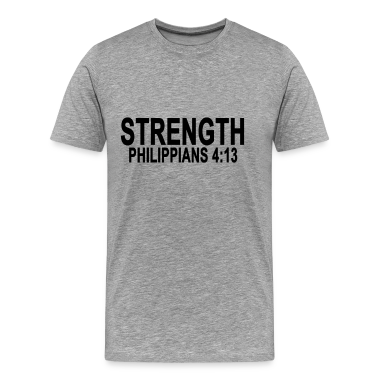 Strength Philippians 4 13 Tshirts T Shirt Spreadshirt