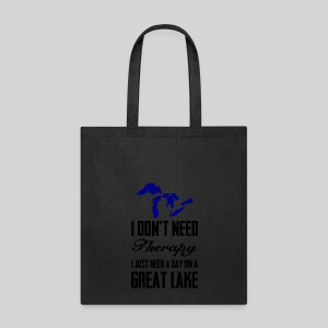 Just need a Great Lake - Tote Bag