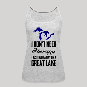 Just need a Great Lake - Women's Premium Tank Top