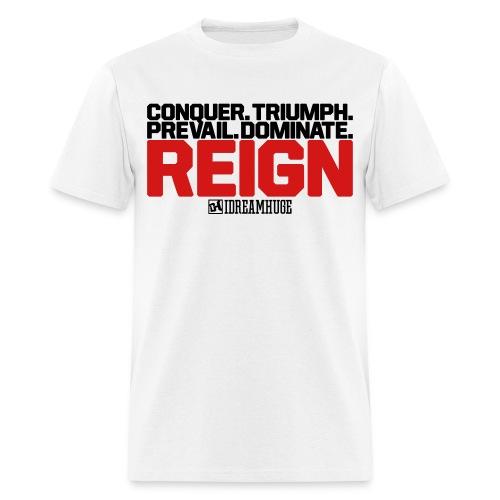 Reign  - Men's T-Shirt