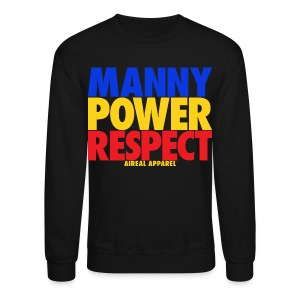 Manny Power Respect Crewneck Sweatshirt by AiReal Apparel - Crewneck Sweatshirt
