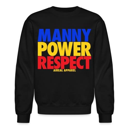 Manny Power Respect Crewneck Sweatshirt by AiReal Apparel - Crewneck Sweatshirt