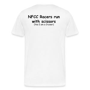 NFCC Racers run with sissors (Yes I am a cruiser) - Men's Premium T-Shirt