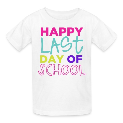 Happy Last Day of School | Bright - Kids' T-Shirt
