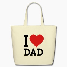 I love Dad Bags & backpacks