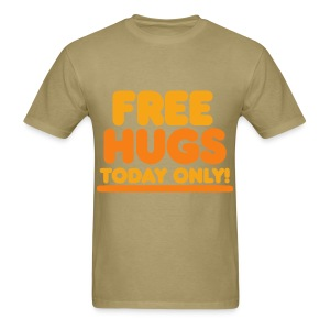 Free Hugs Today Only - Khaki - Men's T-Shirt