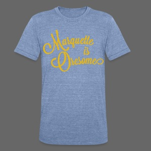 Marquette Oresome - Unisex Tri-Blend T-Shirt by American Apparel