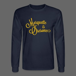 Marquette Oresome - Men's Long Sleeve T-Shirt