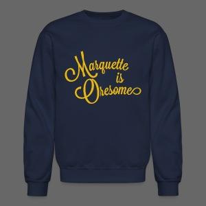 Marquette Oresome - Crewneck Sweatshirt