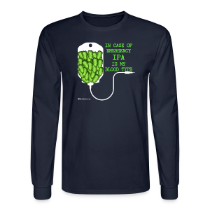 IPA Is My Blood Type Men's Long Sleeve T-Shirt - Men's Long Sleeve T-Shirt