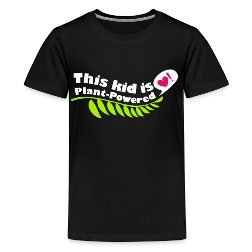 Kid's Plant Powered Black T-Shirt - Kids' Premium T-Shirt