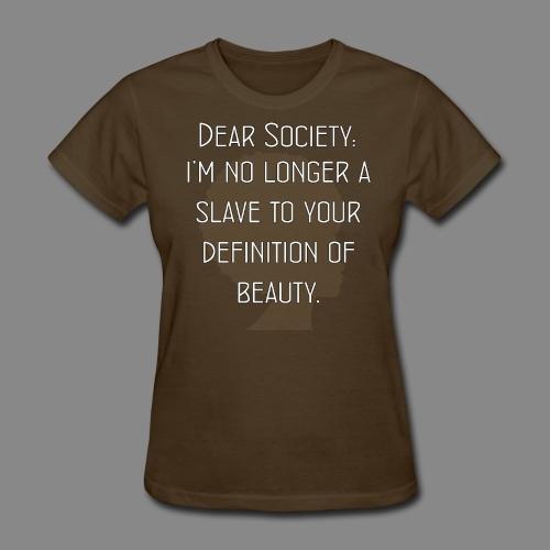 Dear Society - Women's T-Shirt