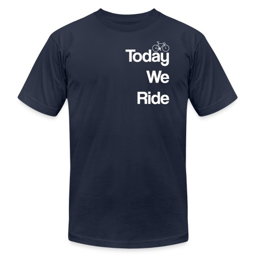 Today We Ride - Men's Fine Jersey T-Shirt