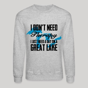 Just need a Great Lake - Crewneck Sweatshirt