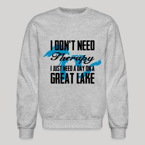 Just need a Great Lake - Crewneck Sweatshirt