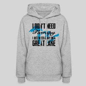 Just need a Great Lake - Women's Hoodie