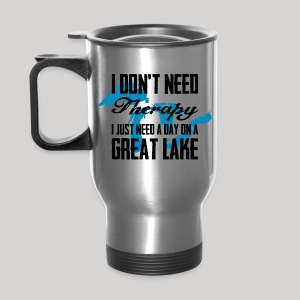 Just need a Great Lake - Travel Mug