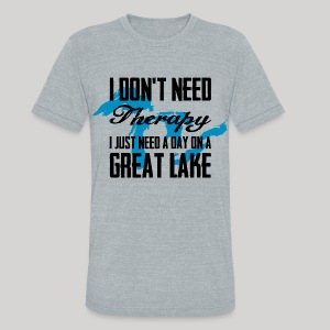 Just need a Great Lake - Unisex Tri-Blend T-Shirt by American Apparel