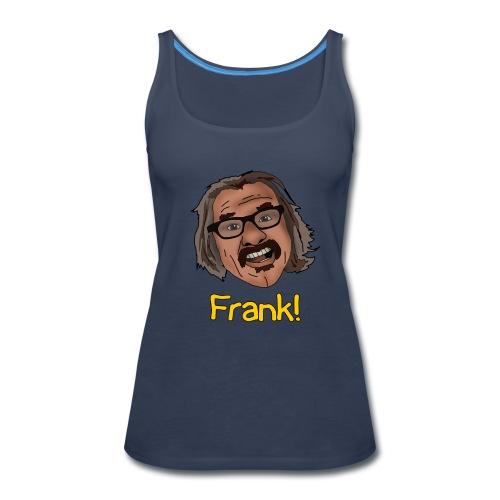 Frank Premium Tank Top - Women's Premium Tank Top