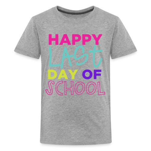 Happy Last Day of School | Bright | End of the Year T-Shirt - Kids' Premium T-Shirt