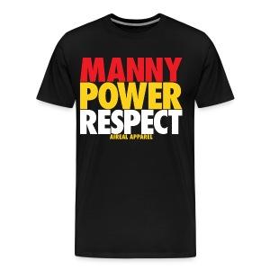 Manny Power Respect - Men's Premium T-Shirt