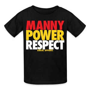 Manny Power Respect Kids Shirt by AiReal Apparel - Kids' T-Shirt