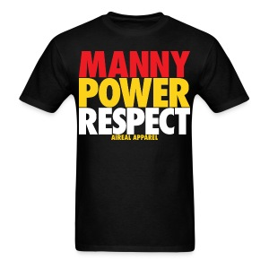 Manny Power Respect Mens Shirt by AiReal Apparel - Men's T-Shirt