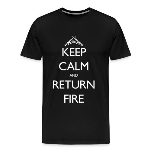 Keep Calm and Return Fire - Men's Premium T-Shirt