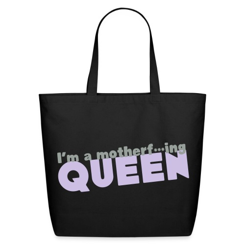 I'm a Motherf*ing Queen Canvas Bag - Eco-Friendly Cotton Tote