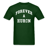 T-Shirts ~ Men's T-Shirt ~ Forever a Huron