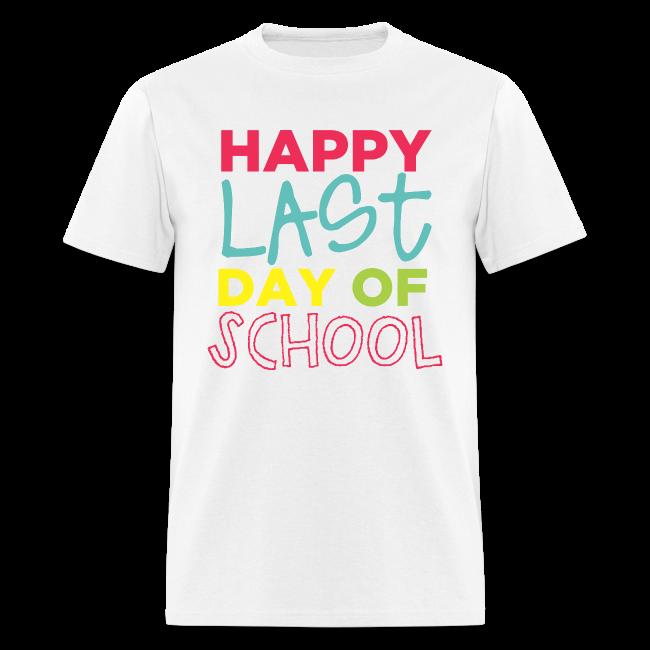 (Double Sided) Happy Last Day - Peace, Love, Summer Break