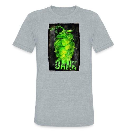 DANK Unisex Tri-Blend T-Shirt - Unisex Tri-Blend T-Shirt