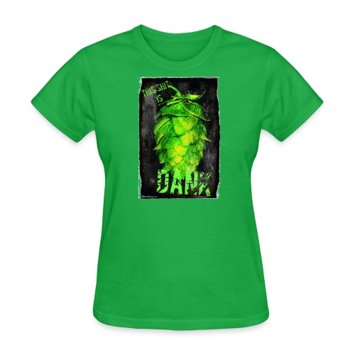 DANK Women's T-Shirt - Women's T-Shirt