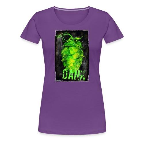 DANK Women's Premium T-Shirt - Women's Premium T-Shirt