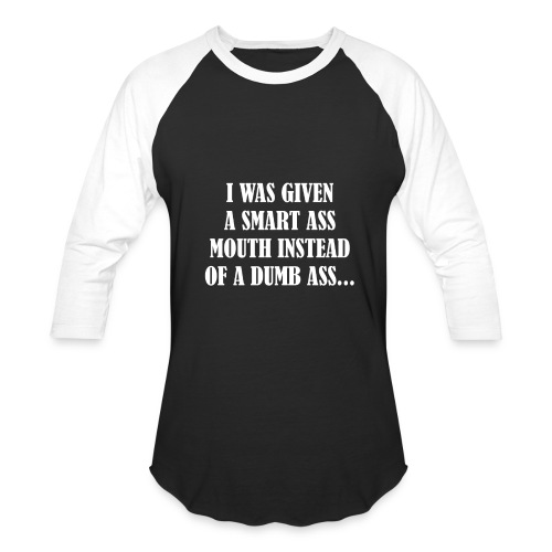 Smart Ass - Baseball T-Shirt