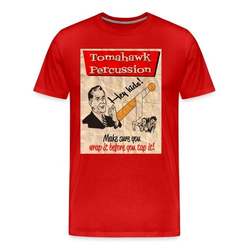 Wrap It Before You Tap It - Men's Premium T-Shirt