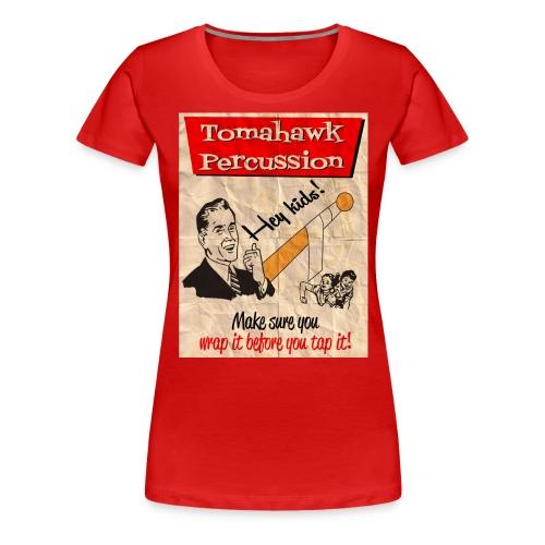 Wrap It Before You Tap It (Women's) - Women's Premium T-Shirt