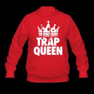 Hoodies ~ Women's Hoodie ~ Trap Queen Hoodies