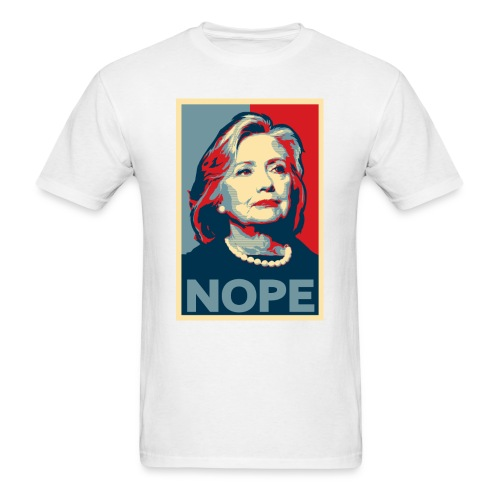 Hillary Clinton NOPE Election Shirt - Men's T-Shirt