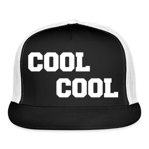 Cool Cool - Trucker Cap