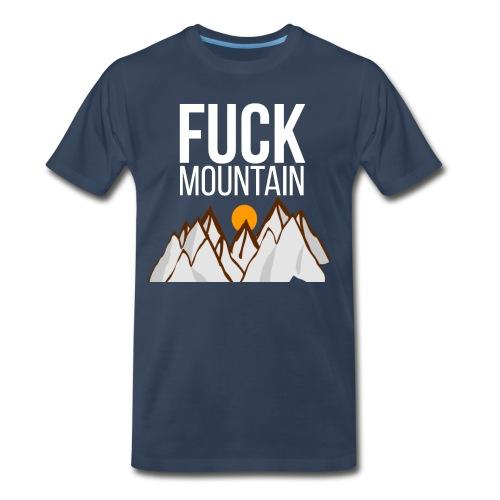 Fuck Mountain - Men's Premium T-Shirt