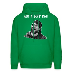Have A Good Day - Men's Hoodie