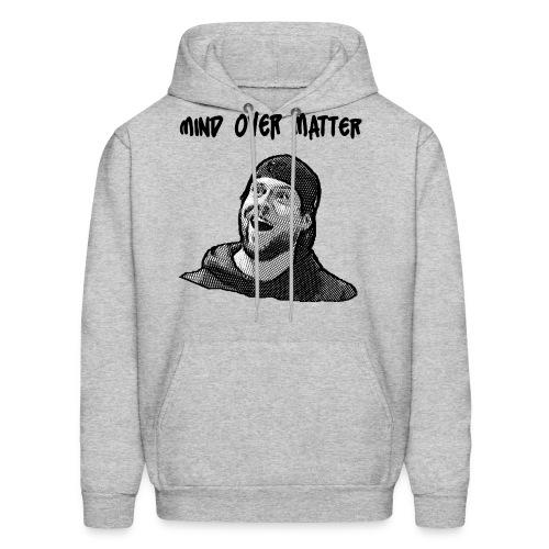 Mind Over Matter - Men's Hoodie