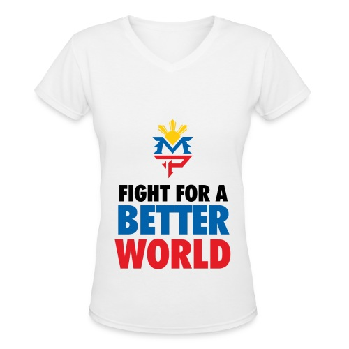 Fight For A Better World - Women's V-Neck T-Shirt