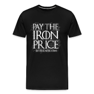 T-Shirts ~ Men's Premium T-Shirt ~ Pay The Iron Price