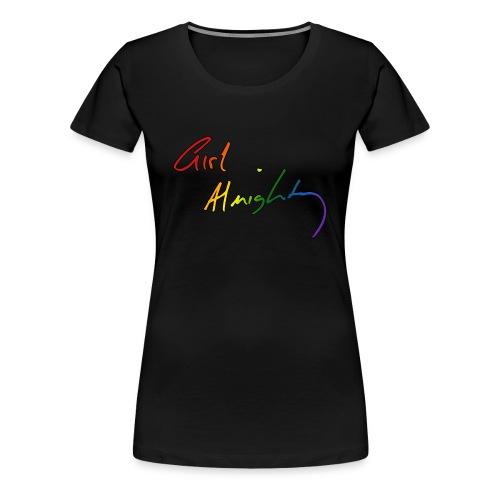 Girl Almighty Rainbow Womens Shirt - Women's Premium T-Shirt