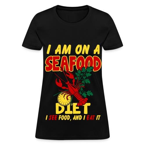 SeaFood Diet Shirt - Women's T-Shirt