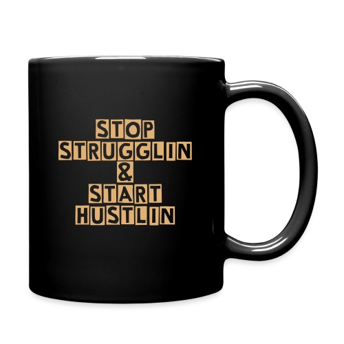 STRUGGLING V.S HUSTLING  - Full Color Mug