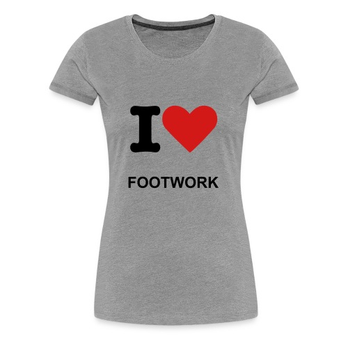 LADIES FOOTWORK T-SHIRT (PREMIUM QUALITY) - Women's Premium T-Shirt