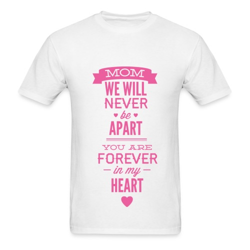 You Are Forever In My Heart - Men's T-Shirt